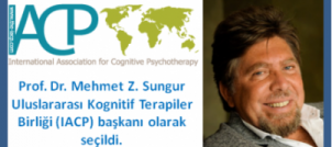 Prof. Dr. Mehmet Z: SUNGUR IACP başkanlığı